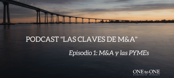 "Podcast ""Las claves de M&A"" 